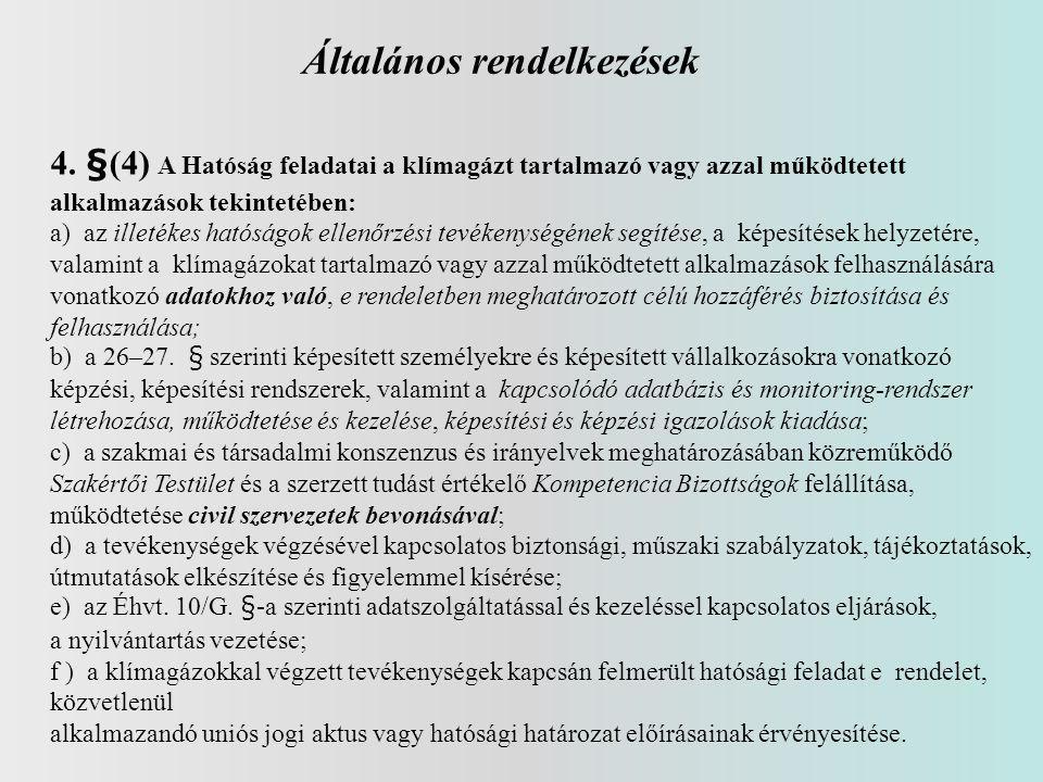 Általános rendelkezések 4.