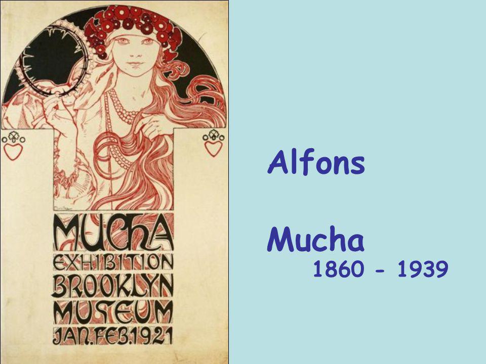 Alfons Mucha 1860 - 1939
