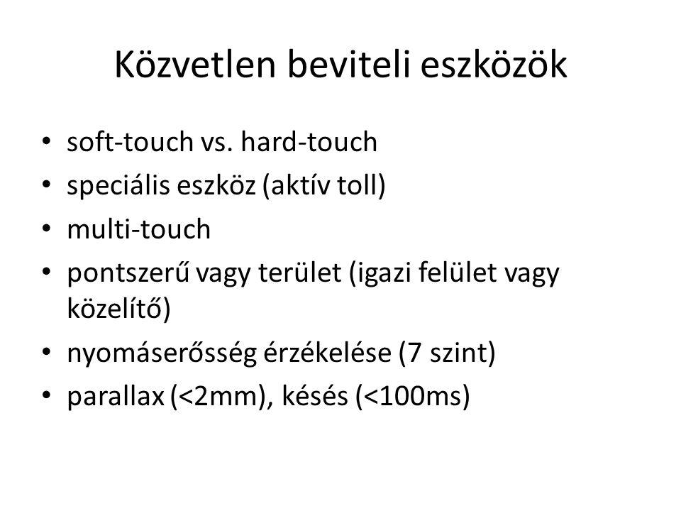 Közvetlen beviteli eszközök soft-touch vs.