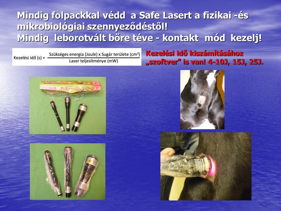 Mindig folpackkal védd a Safe Lasert a fizikai -és mikrobiológiai szennyeződéstől.
