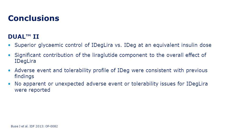 DUAL™ II Superior glycaemic control of IDegLira vs. IDeg at an equivalent insulin dose Significant contribution of the liraglutide component to the ov