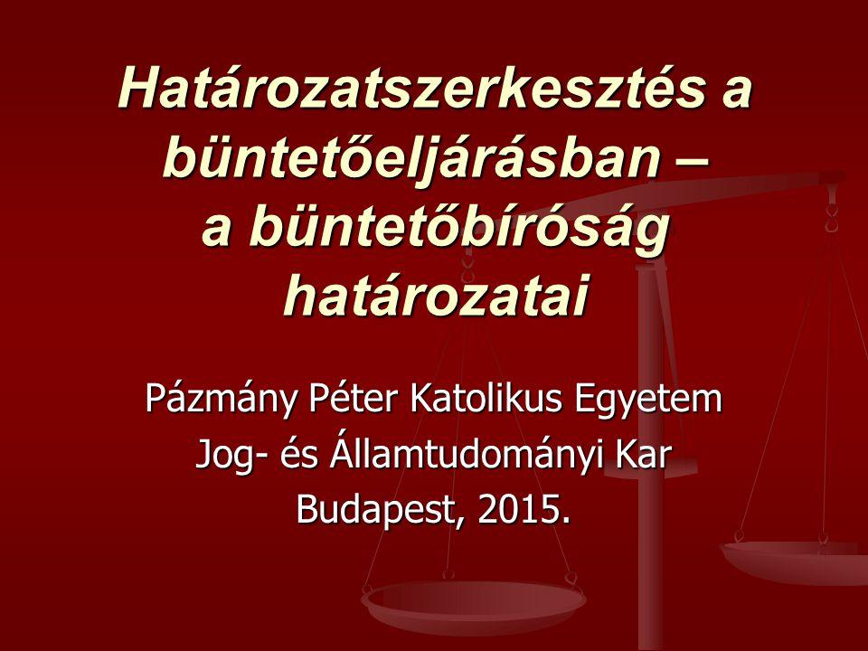 Iratminták – ítélet – keltezés, aláírás Budapest, 201.