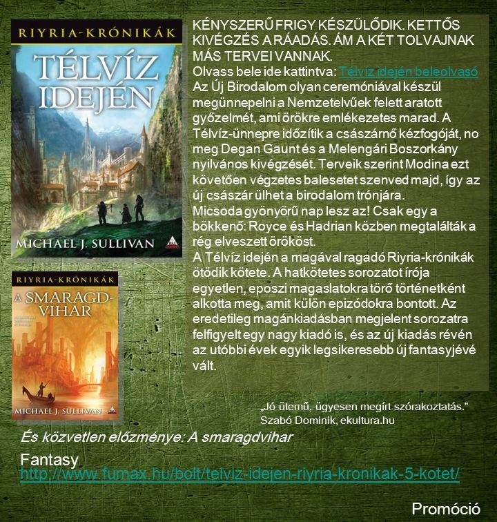 Fantasy http://www.fumax.hu/bolt/telviz-idejen-riyria-kronikak-5-kotet/ http://www.fumax.hu/bolt/telviz-idejen-riyria-kronikak-5-kotet/ KÉNYSZERŰ FRIG