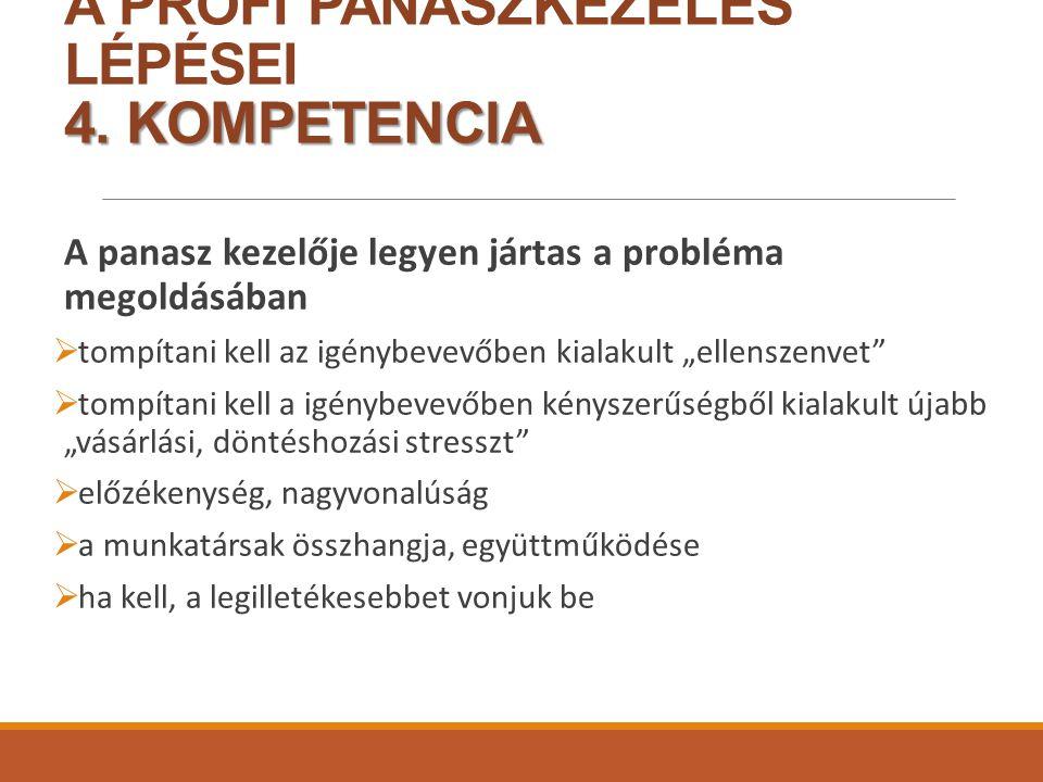 4.KOMPETENCIA A PROFI PANASZKEZELÉS LÉPÉSEI 4.
