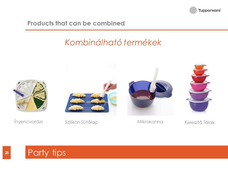 Party tips 25 Products that can be combined Kelesztő Tálak ÍnyencvarázsMikrokanna Szilikon Sütőlap Kombinálható termékek