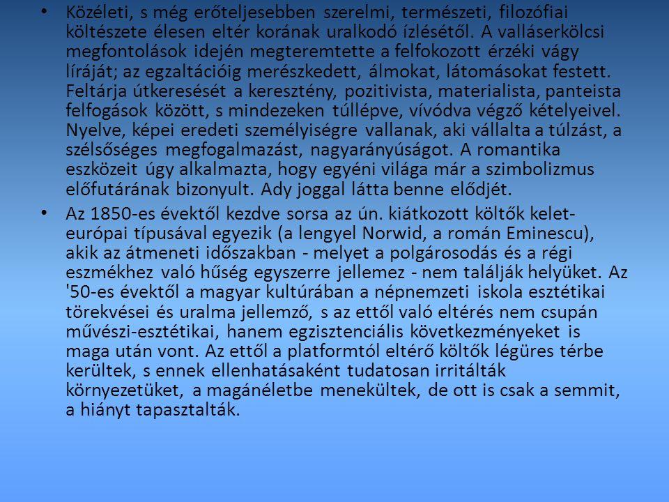 Vajda az átmenet költője a magyar lírában.