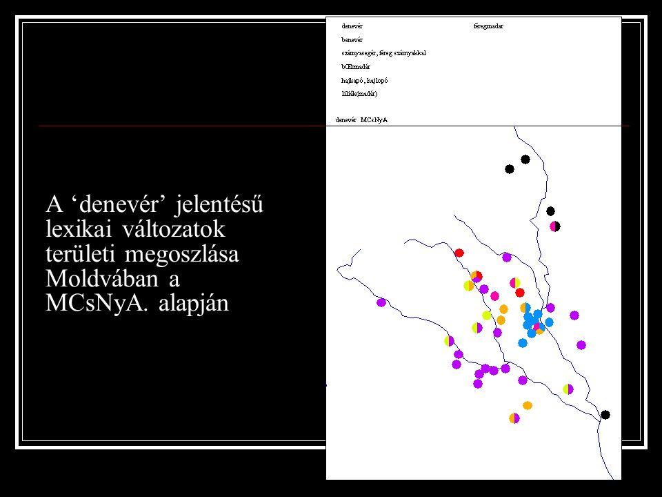 A 'denevér' jelentésű lexikai változatok területi megoszlása Moldvában a MCsNyA. alapján
