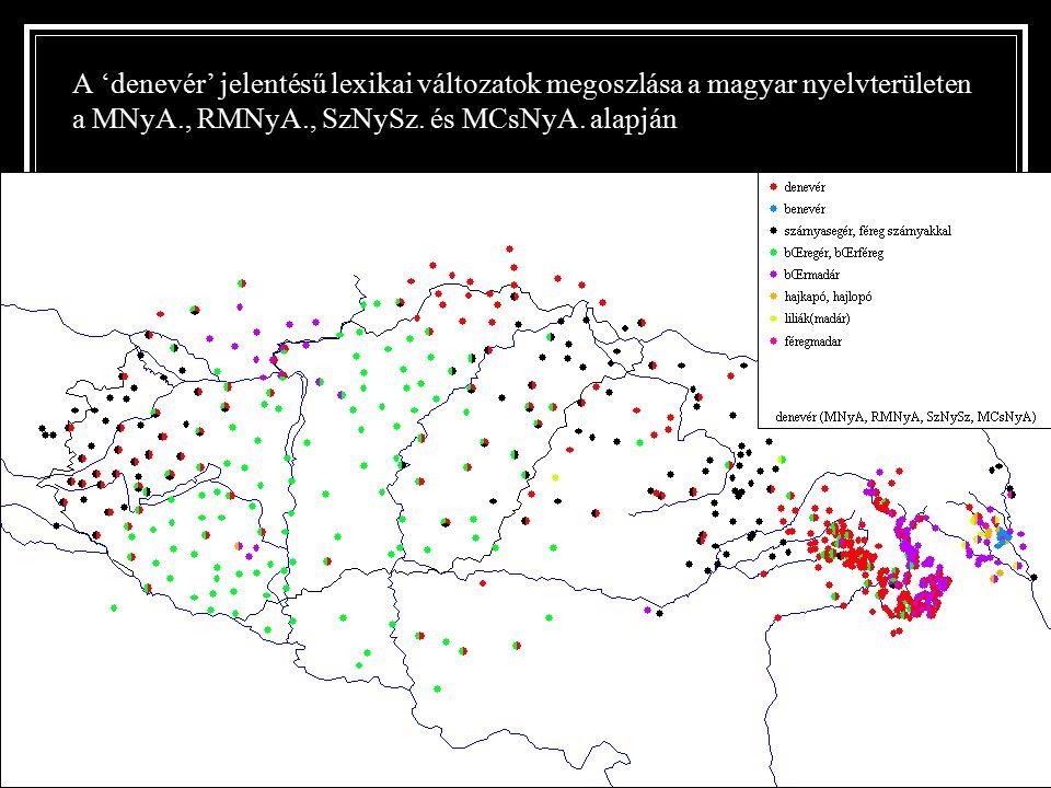 A 'denevér' jelentésű lexikai változatok megoszlása a magyar nyelvterületen a MNyA., RMNyA., SzNySz.