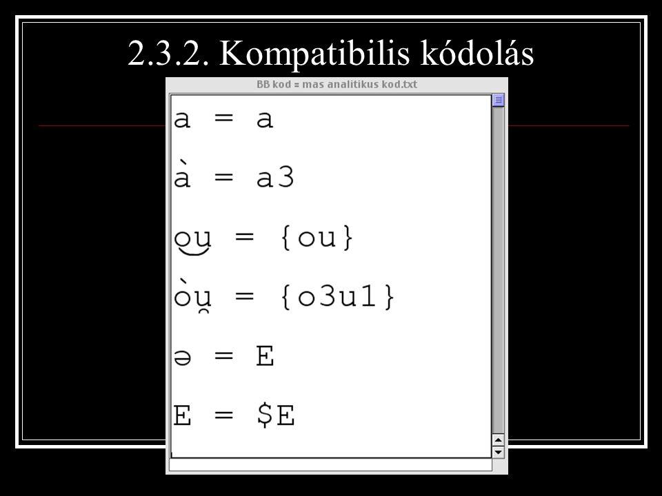 2.3.2. Kompatibilis kódolás