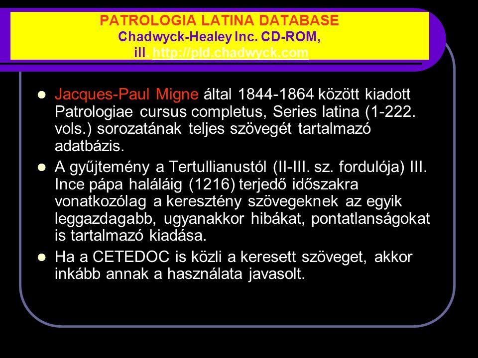 PATROLOGIA LATINA DATABASE Chadwyck-Healey Inc.CD-ROM, ill.