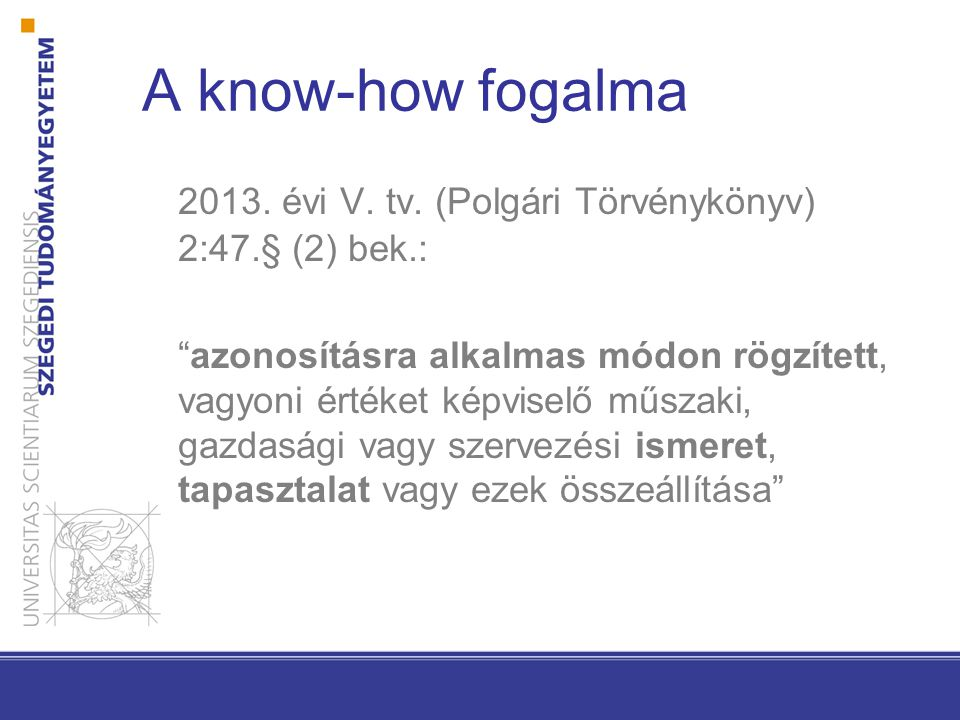 A know-how fogalma 2013.évi V. tv.