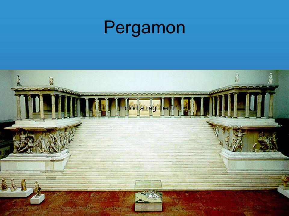 Pergamon ... törlöd a régi betűt