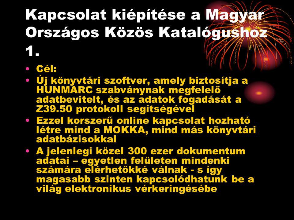 Kapcsolat kiépítése a Magyar Országos Közös Katalógushoz 1.