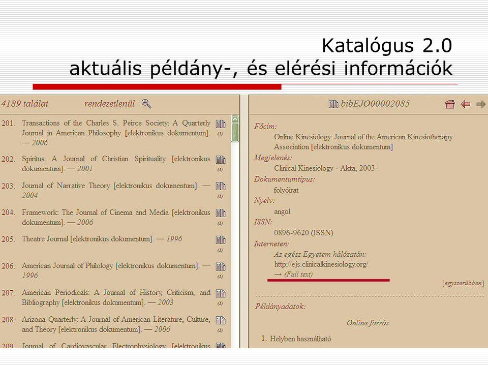 Katalógus 2.0 aktuális példány-, és elérési információk