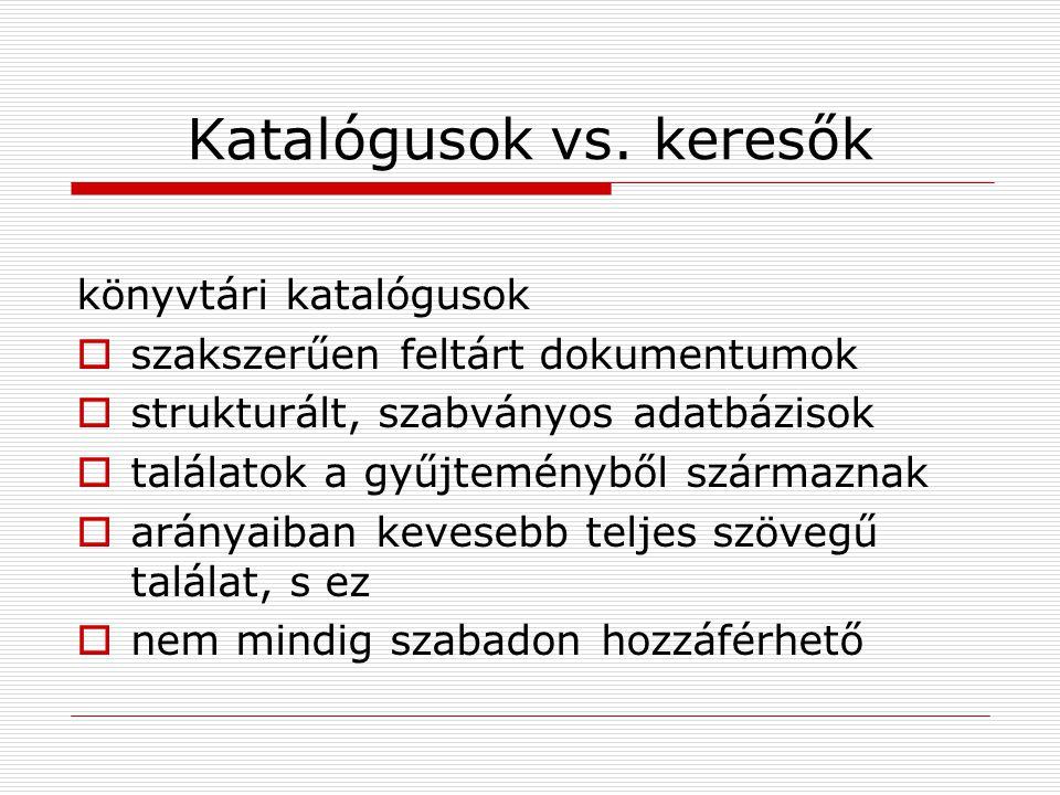 Katalógusok vs.