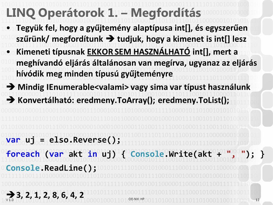 V 1.0 LINQ Operátorok 1.