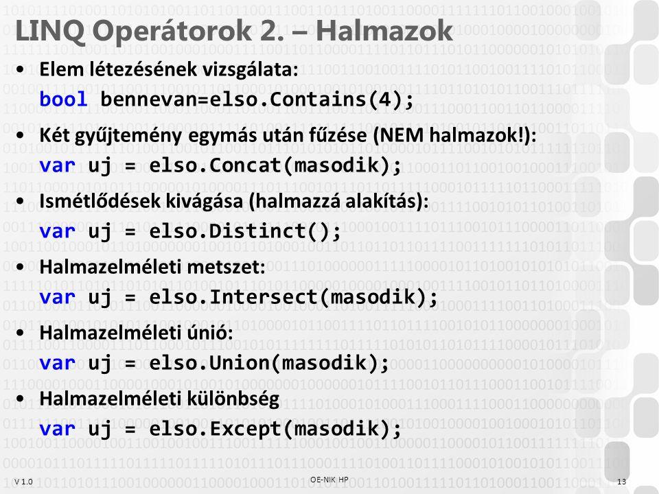 V 1.0 LINQ Operátorok 2.
