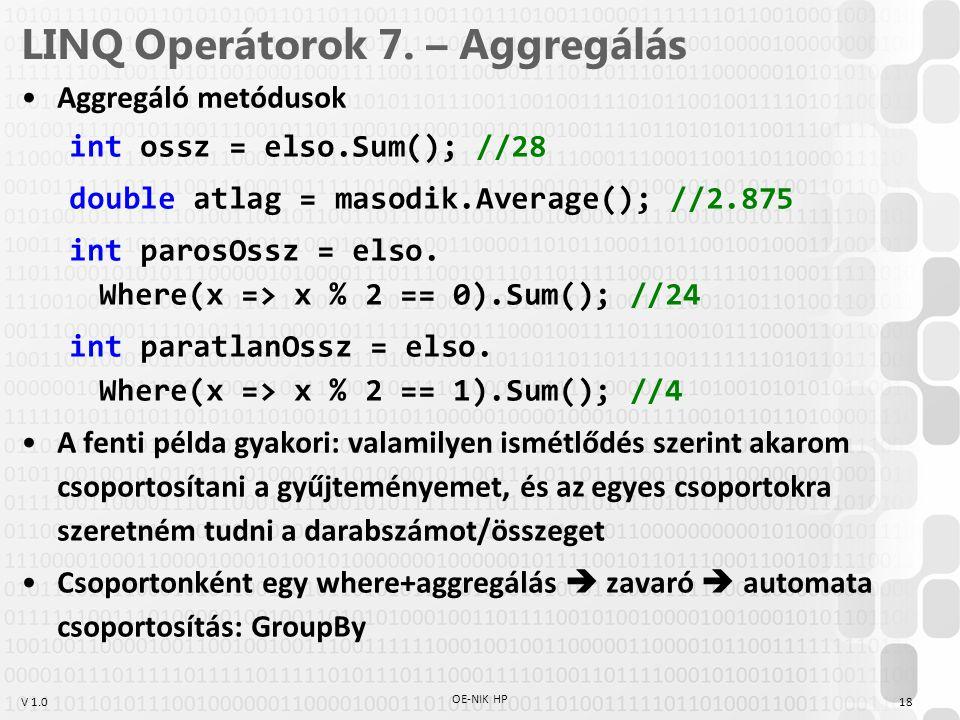 V 1.0 LINQ Operátorok 7.