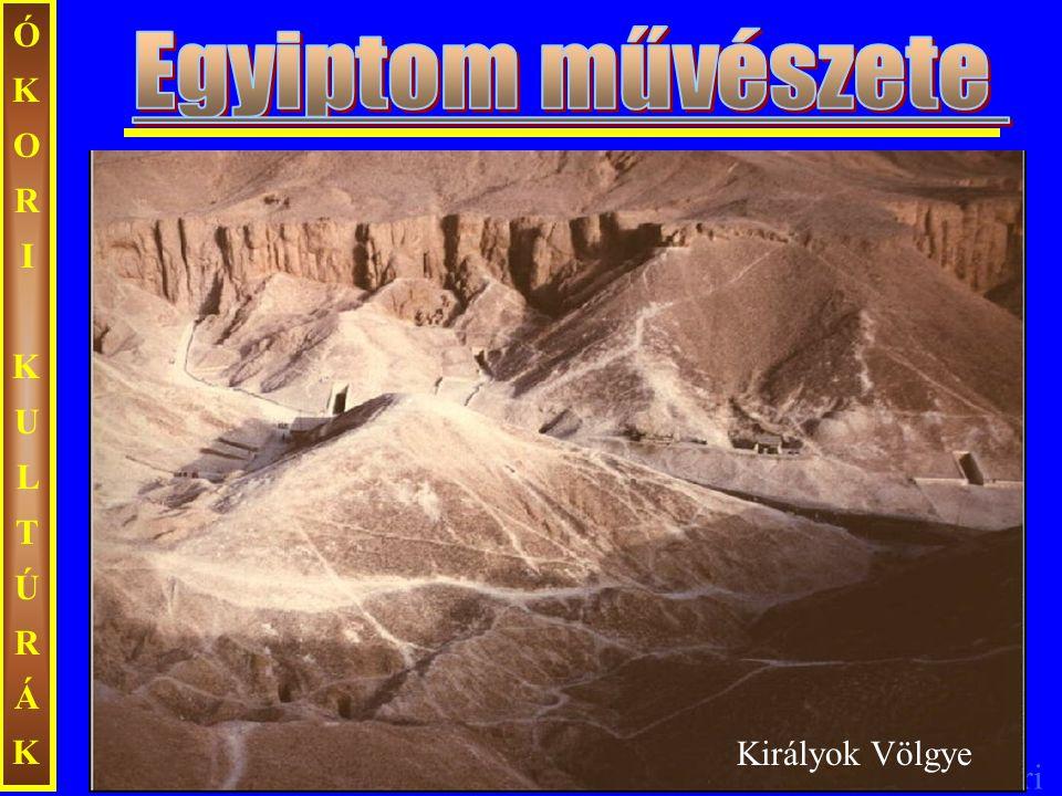 Ecseri ÓKORIKULTÚRÁKÓKORIKULTÚRÁK Királyok Völgye