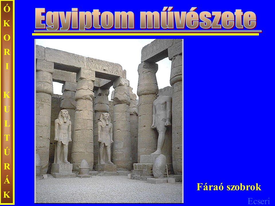 Ecseri ÓKORIKULTÚRÁKÓKORIKULTÚRÁK Fáraó szobrok
