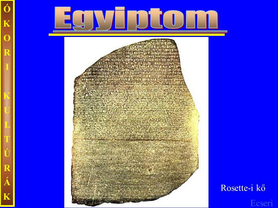 Ecseri ÓKORIKULTÚRÁKÓKORIKULTÚRÁK Egyiptom felbecsülhetetlen kulturális értékeket hagyott az utókorra, amelyek nélkül az emberiség ma sokkal szegényebb lenne