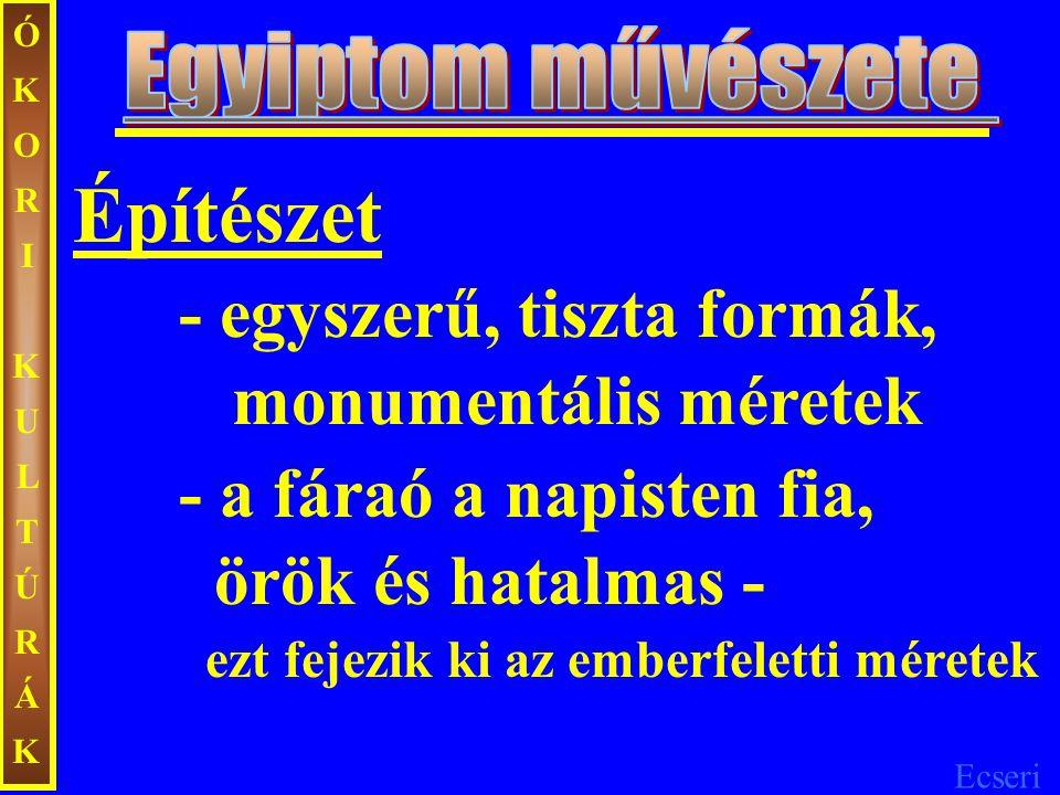 Ecseri ÓKORIKULTÚRÁKÓKORIKULTÚRÁK Ménész győzelme Alsó-Egyiptom felett domborított rézlemez i.e.