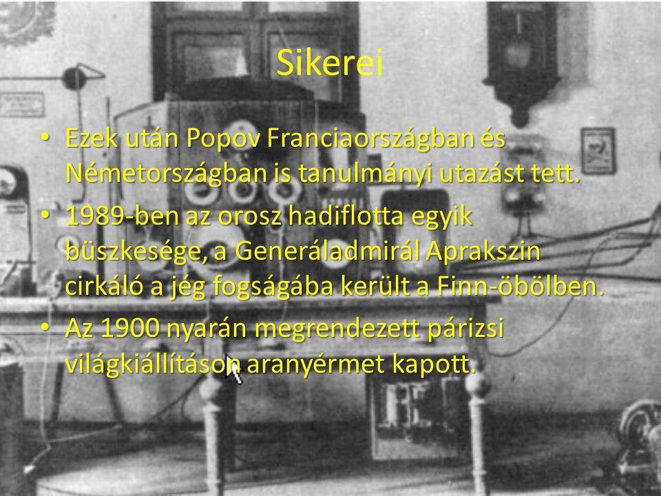 Sikerei Ezek után Popov Franciaországban és Németországban is tanulmányi utazást tett. Ezek után Popov Franciaországban és Németországban is tanulmány