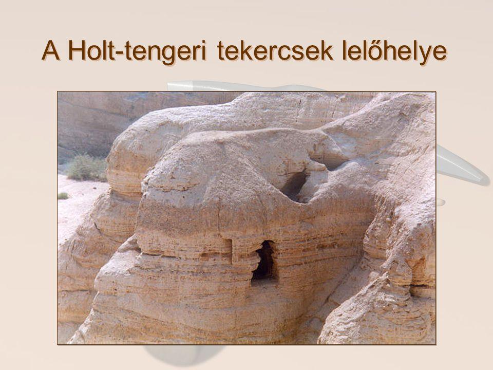 A Holt-tengeri tekercsek lelőhelye