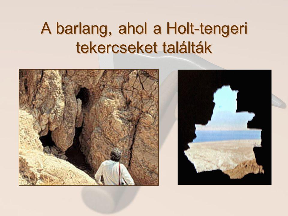 A barlang, ahol a Holt-tengeri tekercseket találták