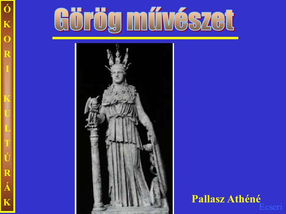 ÓKORIKULTÚRÁKÓKORIKULTÚRÁK Pallasz Athéné