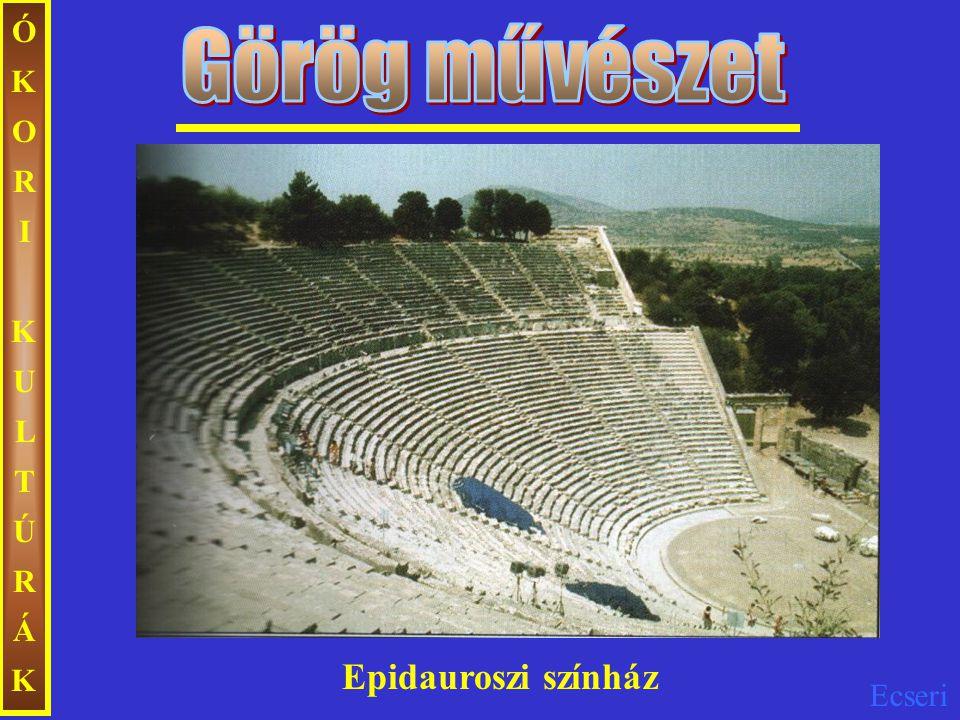 Ecseri ÓKORIKULTÚRÁKÓKORIKULTÚRÁK Epidauroszi színház