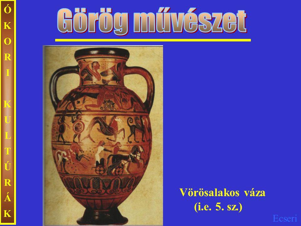 Ecseri ÓKORIKULTÚRÁKÓKORIKULTÚRÁK Vörösalakos váza (i.e. 5. sz.)