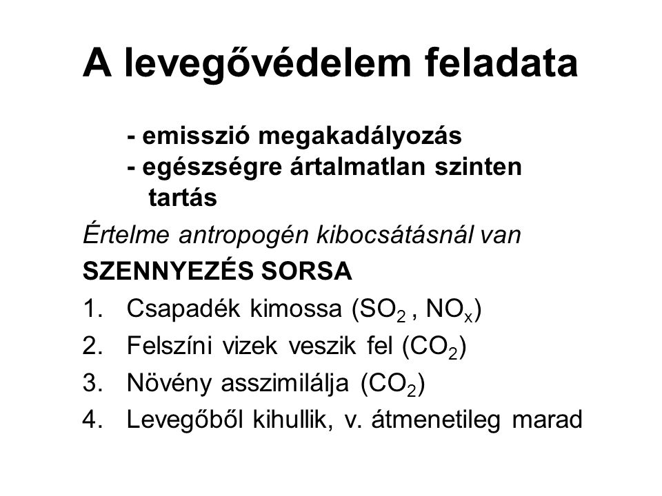 Dioxin – benzolszármazék (+Cl - ) Forrás: -fenolok, bifenilek (vegyi anyagok) szennyezései -hulladékok (szennyvíziszap-, kórházi és veszélyes hulladékok) égetésekor -fosszilis tüzelőanyagok égetésekor -robbanómotoroknál -növényvédőszerek, papírgyártás, ipari hulladék-felh.