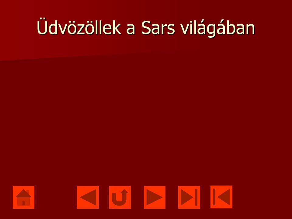 Üdvözöllek a Sars világában