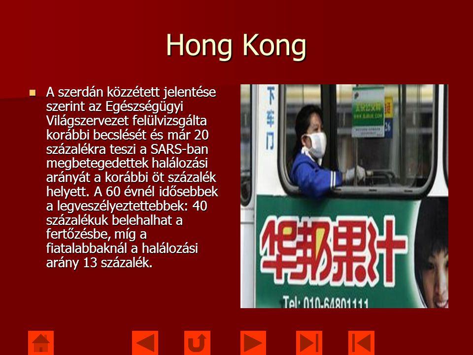 Hong Kong A szerdán közzétett jelentése szerint az Egészségügyi Világszervezet felülvizsgálta korábbi becslését és már 20 százalékra teszi a SARS-ban megbetegedettek halálozási arányát a korábbi öt százalék helyett.