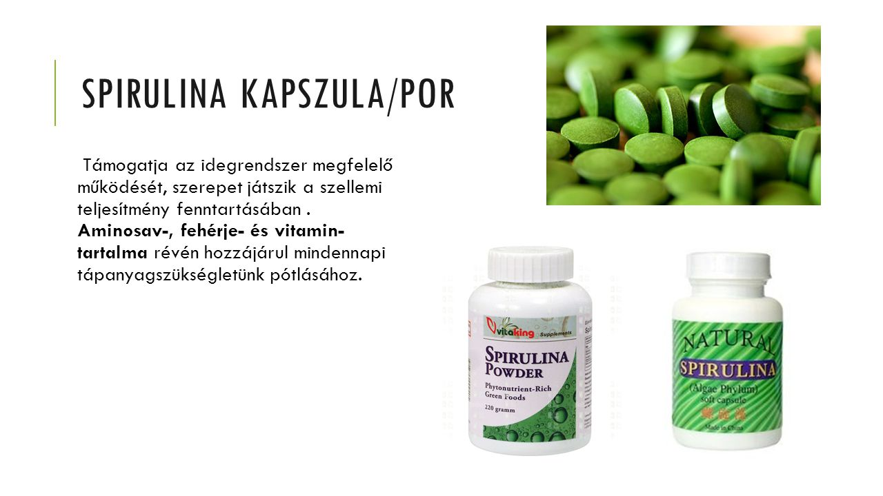 SPIRULINA KAPSZULA/POR Támogatja az idegrendszer megfelelő működését, szerepet játszik a szellemi teljesítmény fenntartásában. Aminosav-, fehérje- és
