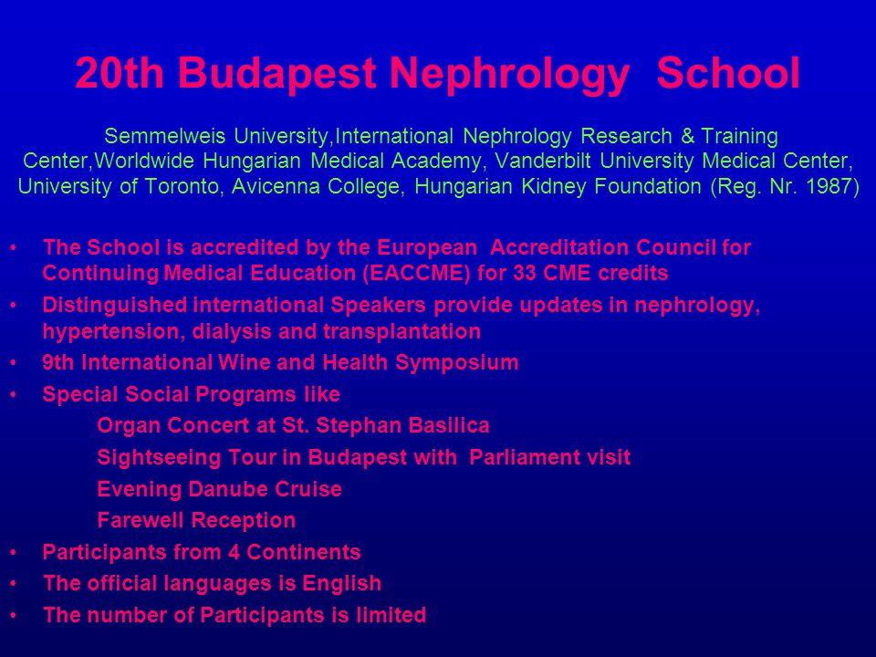 20th Budapest Nephrology School Semmelweis University,International Nephrology Research & Training Center,Worldwide Hungarian Medical Academy, Vanderb