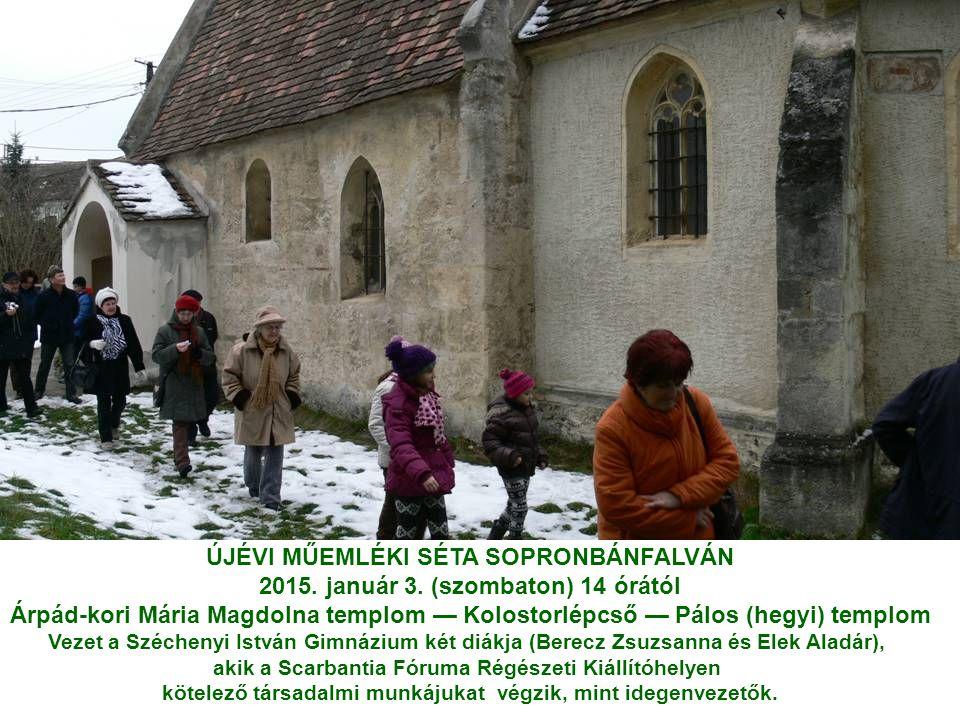 ÚJÉVI MŰEMLÉKI SÉTA SOPRONBÁNFALVÁN 2015. január 3.