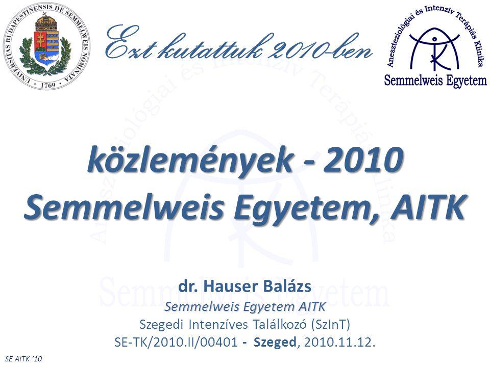 SE AITK '10 életvégi döntések/haldoklás megrövidítése - kérések 42 Zubek-OrvHetil-2010