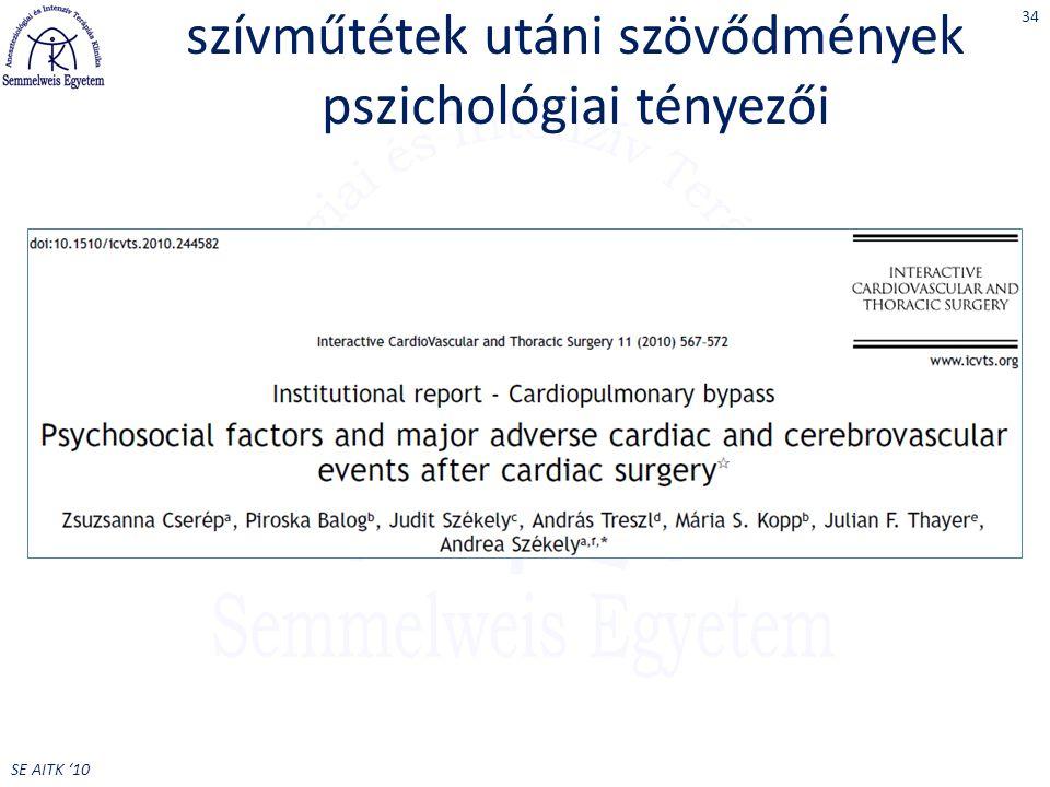 SE AITK '10 szívműtétek utáni szövődmények pszichológiai tényezői 34