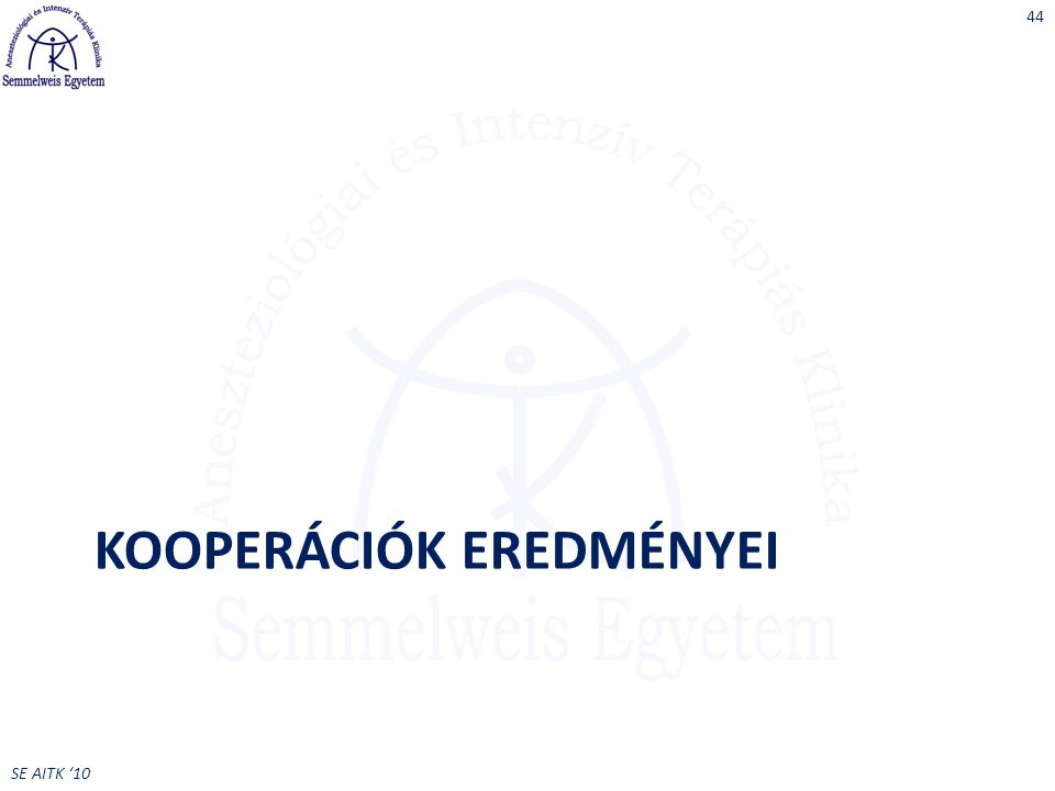 SE AITK '10 KOOPERÁCIÓK EREDMÉNYEI 44