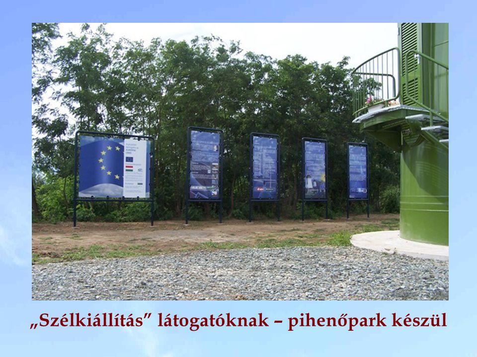 """""""Szélkiállítás látogatóknak – pihenőpark készül"""
