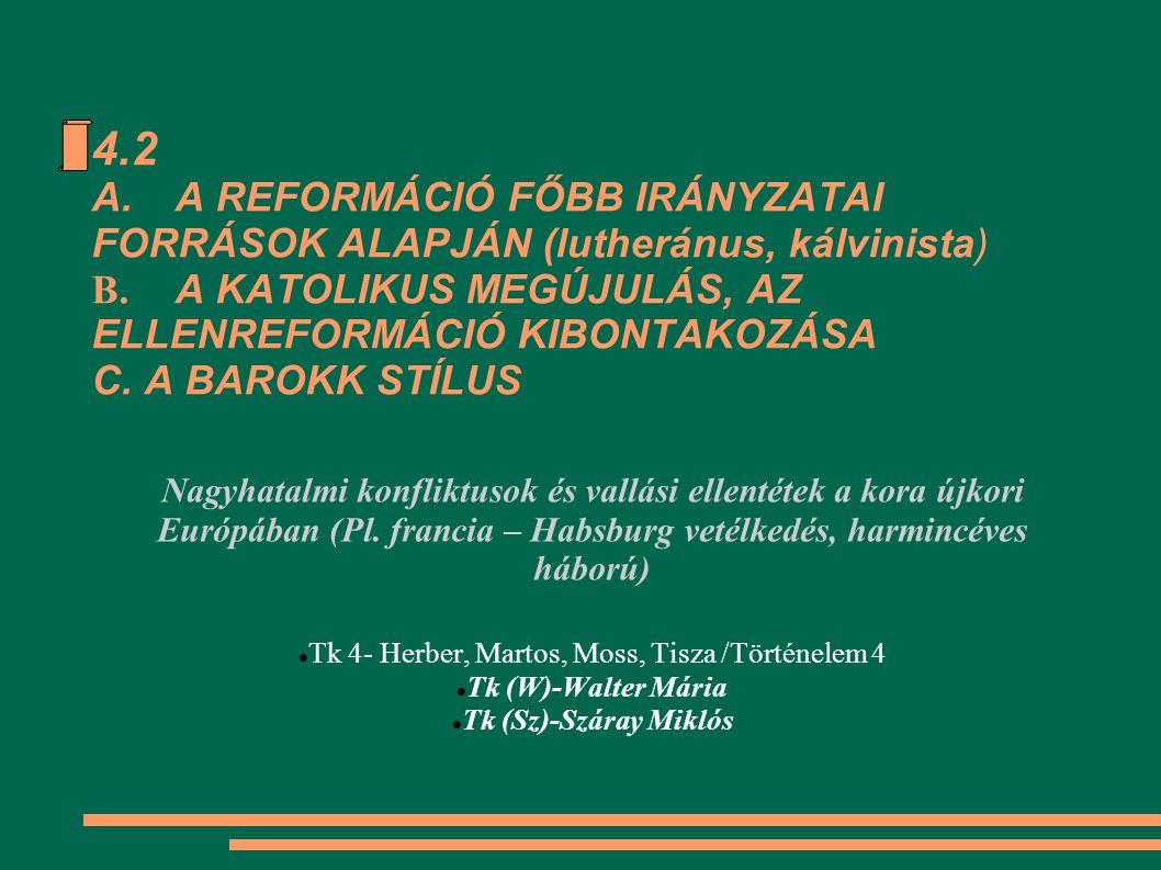 http://www.sulinet.hu/tovabbtan/felveteli/ttkuj/18het/muvtori/muvtori18.html A barokk művészet Lorenzo Bernini (1598-1680) Szent Teréz eksztázisa két évszázada a kultúra, a tudományok fejlődésének ragyogó korszaka.