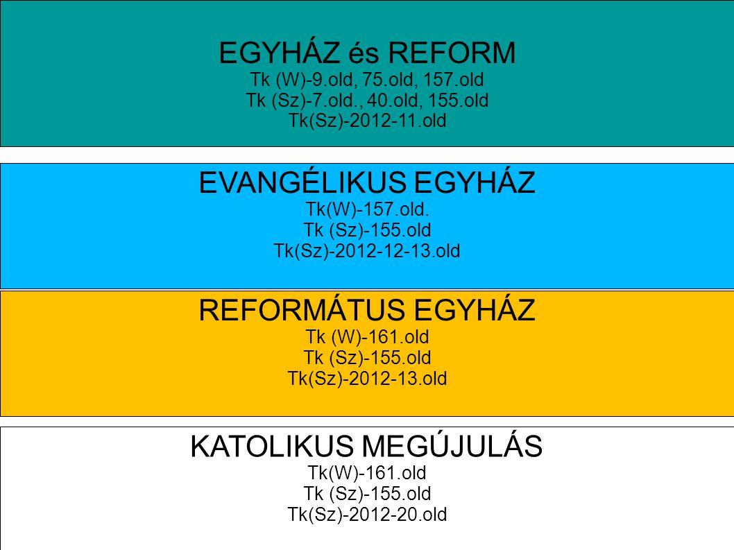 Válság és reform a középkori egyházban Tk.(SZ/F)156.old/1.