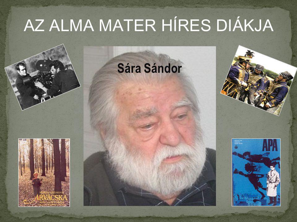 AZ ALMA MATER HÍRES DIÁKJA Sára Sándor