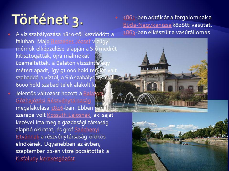  A víz szabályozása 1810-től kezdődött a faluban.
