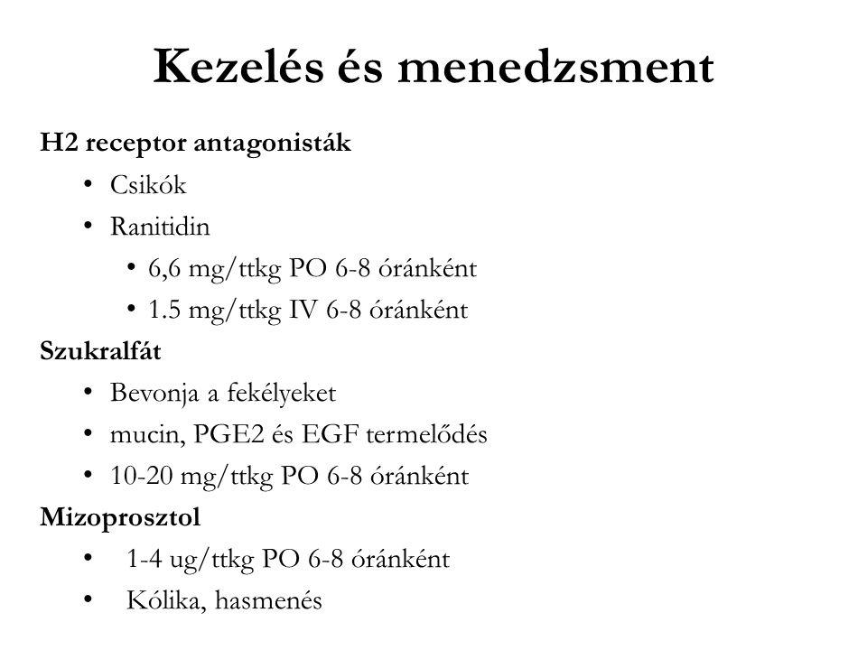 Kezelés és menedzsment H2 receptor antagonisták Csikók Ranitidin 6,6 mg/ttkg PO 6-8 óránként 1.5 mg/ttkg IV 6-8 óránként Szukralfát Bevonja a fekélyeket mucin, PGE2 és EGF termelődés 10-20 mg/ttkg PO 6-8 óránként Mizoprosztol 1-4 ug/ttkg PO 6-8 óránként Kólika, hasmenés