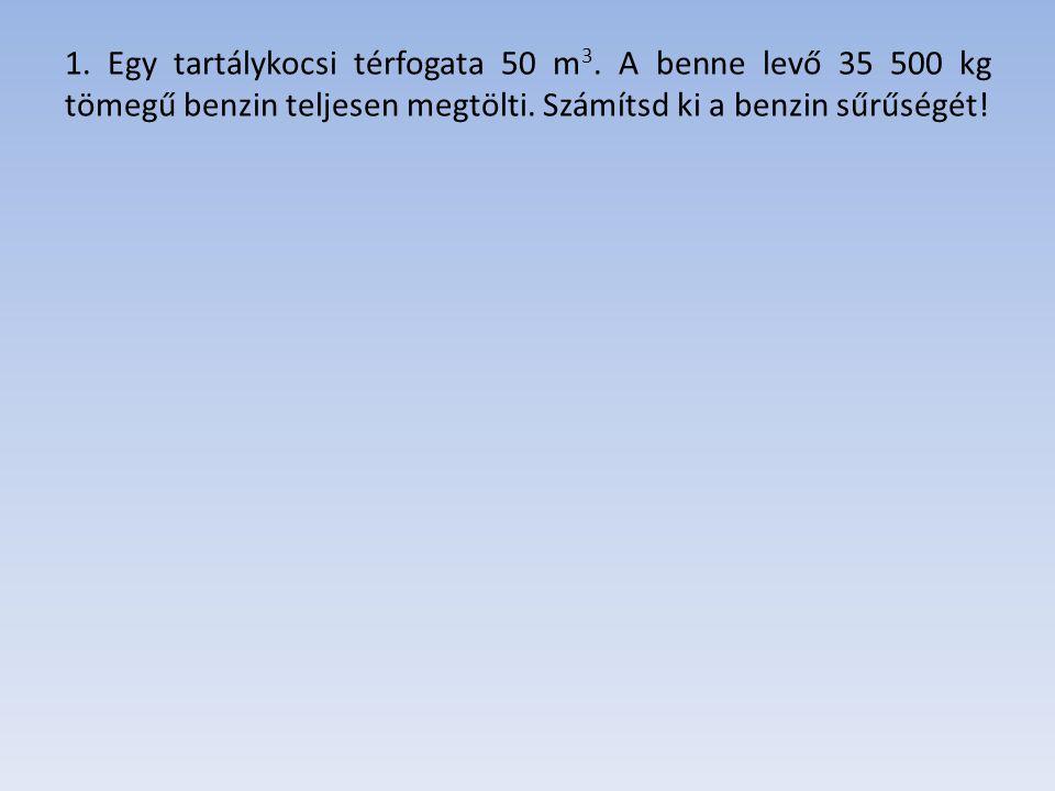 2. A 92 tonnás jéghegy térfogata 100 m 3. Mekkora a jég sűrűsége?