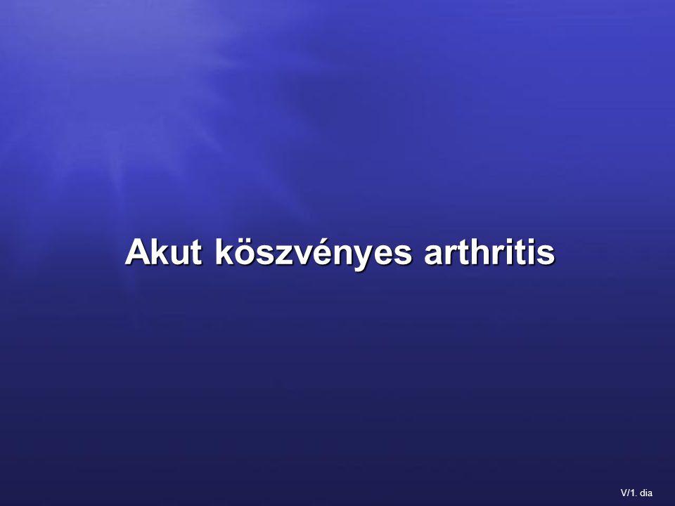 V/1. dia Akut köszvényes arthritis