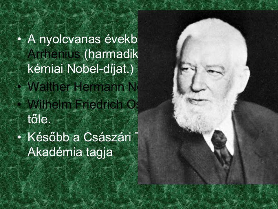A nyolcvanas években felkeresi Svante Arrhenius (harmadikként kapja meg a kémiai Nobel-díjat.) Walther Hermann Nernst Wilhelm Friedrich Ostwald hogy tanuljanak tőle.